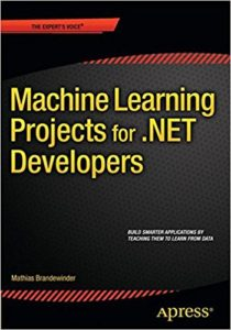 Mathias Brandewinder_Machine Learning Projects for .NET developers